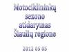 2012 Motociklininkų sezono atidarymas Šiaulių regione